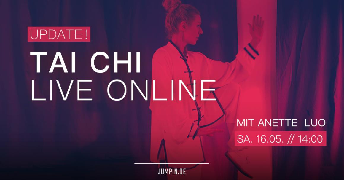Tai Chi / Onlinekurs mit Anette ab SA 16. Mai
