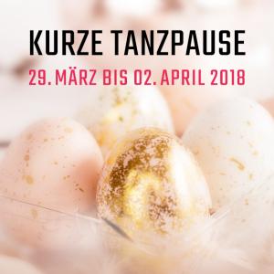 Kurze Tanzpause – Ostern