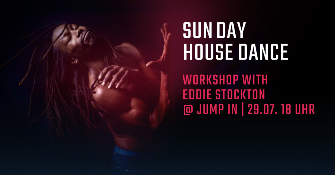 SunDay House Dance Workshop with Eddie Stockton