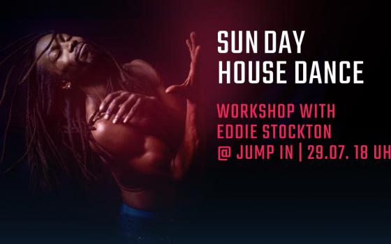 SunDay House Dance Workshop with Eddie Stockton